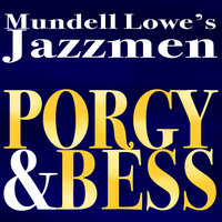 Porgy And Bess — Mundell Lowe