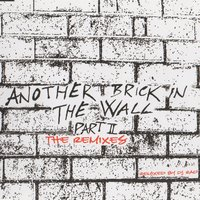 Another Brick In The Wall Part 2 - The Remixes — Fee Waybill