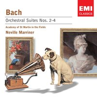 Bach: Orchestral Suite Nos 2-4 — Sir Neville Marriner, Academy of St. Martin in the Fields, Sir Neville Marriner/Academy of St Martin-in-the-Fields, Иоганн Себастьян Бах