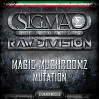 Mutation — Magic Mushroomz