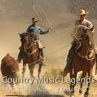 Country Music Legends: The Classics, Vol. 7 — сборник