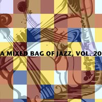 A Mixed Bag of Jazz, Vol. 20 — сборник