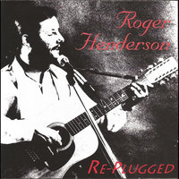 Re-Plugged — Roger Henderson