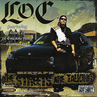 The Streets Are Talking Mixtape — L.o.c.
