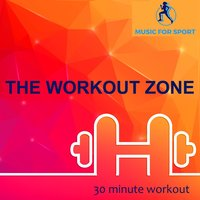 The Workout Zone — Music for Sport