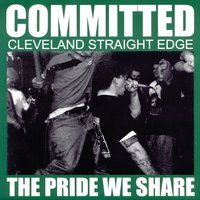 The Pride We Share — Committed