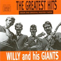 Greatest Hits — Willy and his Giants
