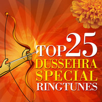 Top 25 Devotional Dussehra Special Ringtunes — сборник