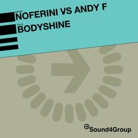 Bodyshine — Noferini feat. Andy F