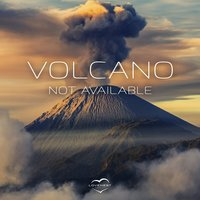 Volcano — Not Available