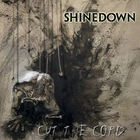 Cut The Cord — Shinedown