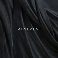 Movement — Movement