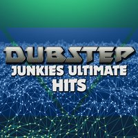 Dubstep Junkies: Ultimate Hits — сборник