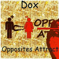 Opposites Attract — Dox