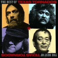 The Best Of The Texas Tornados — Texas Tornados