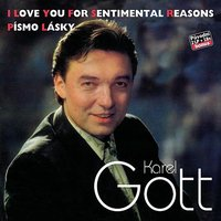 Komplet 34 / 35 I Love You For Sentimental Reasons / Písmo lásky — Karel Gott