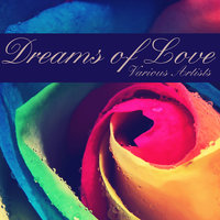 Dreams of Love — Фредерик Шопен