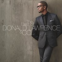 The Best of DONALD LAWRENCE & CO. — Donald Lawrence & Co.