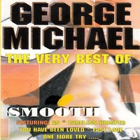 The Very Best of George Michael — Smooth