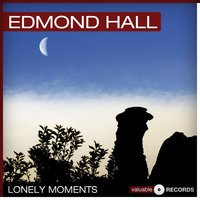 Lonely Moments — Edmond Hall