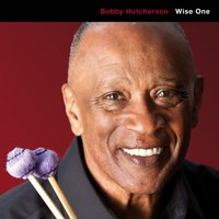 Wise One — Bobby Hutcherson