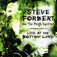 Live At The Bottom Line — Steve Forbert