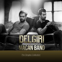 The Singles Collection: Delgiri — Macan Band