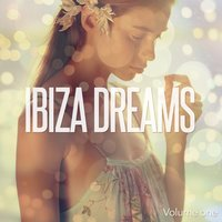 Ibiza Dreams, Vol. 1 — сборник
