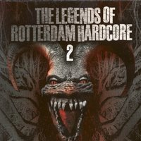 The Legends of Rotterdam Hardcore, Vol. 2 — сборник
