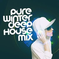 Pure Winter Deep House Mix — Dance Hits 2014 & Dance Hits 2015, EDM Dance Music, Mallorca Dance House Music Party Club, Dance Hits 2014 & Dance Hits 2015|EDM Dance Music|Mallorca Dance House Music Party Club
