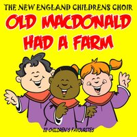 Old Macdonald Had A Farm — The New England Children's Choir