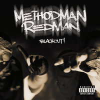 Blackout! — Redman, Method Man