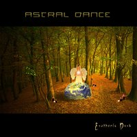 Esotheric Dust — Astral Dance
