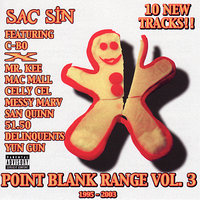 Point Blank Range Vol. 3 — Mac Mall, Celly Cel, C-Bo, Delinquents, Messy Marv, San Quinn