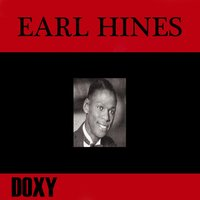 Earl Hines — Earl Hines & His Orchestra