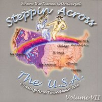 Steppin Across The U.S.A, Volume 7 — Various Artists - Steppin Across The USA