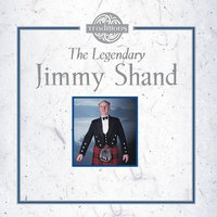The Legendary — Jimmy Shand