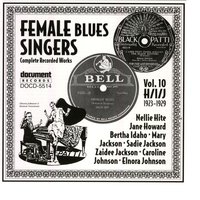 Female Blues Singers Vol. 10 H/I/J (1923-1929) — Various Artists - Document Records