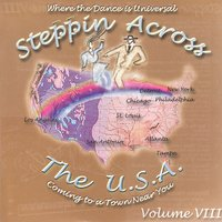Steppin Across The U.S.A, Volume 8 — Various Artists - Steppin Across The USA