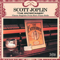 The Entertainer — Scott Joplin, Joplin, Scott