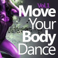 Move Your Body Dance, Vol. 1 — сборник