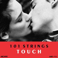 Touch — 101 Strings