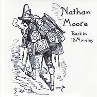 Back In 15 Minutes — Nathan Moore