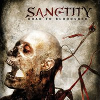 Road To Bloodshed — Sanctity