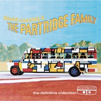 The Definitive Collection — David Cassidy, The Partridge Family, David Cassidy & The Partridge Family
