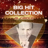 Big Hit Collection — Al Caiola
