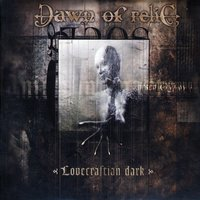 Lovecraftian Dark — Dawn of Relic