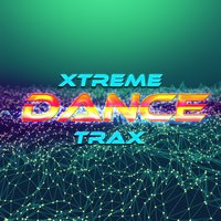 Xtreme Dance Trax — Ultimate Dance Hits