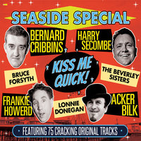 Seaside Special: Kiss Me Quick — Lonnie Donegan
