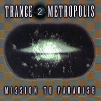 Trance 2 Metropolis (Best of Trance & Acid) — сборник